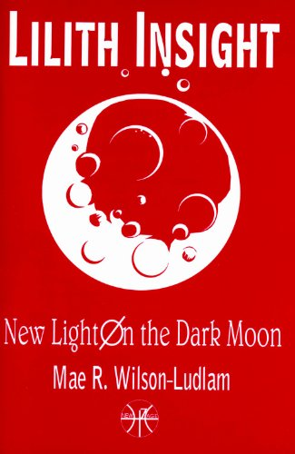 Lilith Insight New Light on the Dark Moon086690414X : image