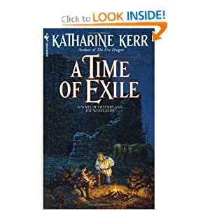 A Time of Exile (Deverry Series, Book Five) by Katharine Kerr