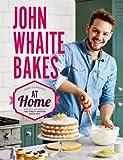 John Whaite Bakes At Home (English Edition)