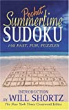 Summertime Pocket Sudoku Presented by Will Shortz: 150 Fast, Fun Puzzles