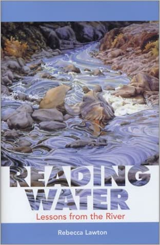 Reading Water: Lessons from the River (Capital Discovery)