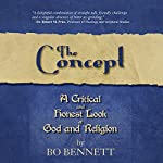 The Concept | Bo S. Bennett