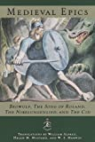 Medieval Epics: Beowulf, The Song of Roland, The Nibelungenlied, and The Cid  (The Modern Library of the World's Best Books)