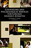 img - for Counseling and Psychological Services for College Student-Athletes book / textbook / text book