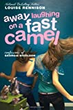 Away Laughing on a Fast Camel: Even More Confessions of Georgia Nicolson (Confessions of Georgia Nicolson (Quality)) Louise Rennison