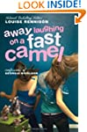 Away Laughing On A Fast Camel: Even M...