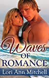 Waves of Romance: Contemporary Romance (Holidays Beach Read Book 2)