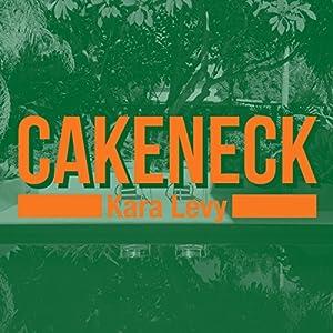 Cakeneck Audiobook