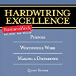 Hardwiring Excellence: Purpose, Worth...