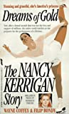 Dreams of Gold: The Nancy Kerrigan Story