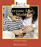 img - for Everyone Uses Math (Rookie Read-About Math) book / textbook / text book