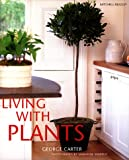 Living With Plants (184000181X) by Carter, George