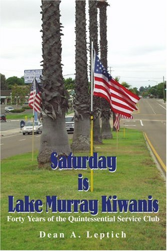 Saturday in Lake Murray Kiwanis: Forty Years of the Quintessential Service Club