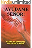 Ayúdame Señor (Spanish Edition)