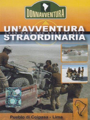 Donnavventura - Gran Raid Sud America 2003 - Pueblo di Coipasa / Lima