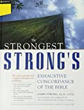 Strongest Strong's Exhaustive Concordance of the Bible Super Saver: 21st Century Edition (031060690X) by Strong, James