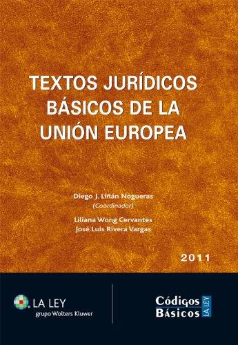 Textos jurídicos básicos de la Unión Europea (Códigos básicos La Ley)