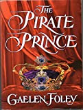Gaelen Foley The Pirate Prince (Ascension Trilogy)