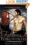 Fathoms of Forgiveness (Sacred Breath...