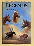 Legends 3: Outstanding Quarter Horse Stallions and Mares (0911647406) by Goodhue, Jim