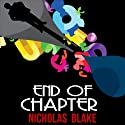End of Chapter: Nigel Strangeways, Book 12 Audiobook by Nicholas Blake Narrated by Kris Dyer
