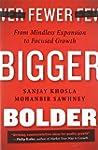 Fewer, Bigger, Bolder: From Mindless...