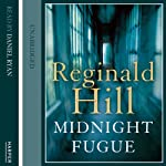 Midnight Fugue: Dalziel and Pascoe Series, Book 24 | Reginald Hill