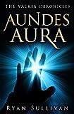 Aundes Aura (The Válkia Chronicles)