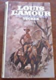 Tucker (0553126105) by Louis L'Amour