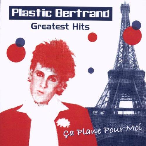 PLASTIC BERTAND GREATEST HITS