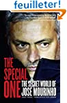 The Special One: The Secret World of...