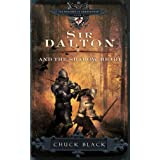 Sir Dalton and the Shadow Heartby Chuck Black