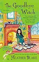 The Goodbye Witch: A Wishcraft Mystery