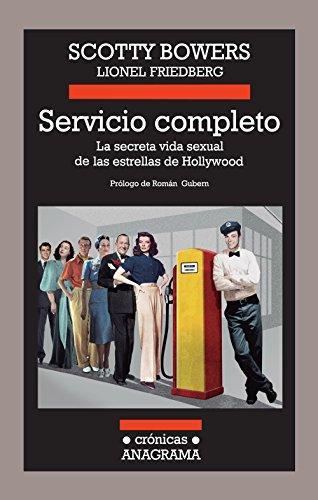 Servicio Completo (Crónicas Anagrama)