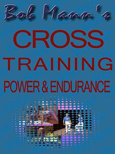 Cross Training - Power & Endurance