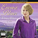 Three Bites of the Cherry Audiobook by Emma Blair Narrated by Susan Jameson
