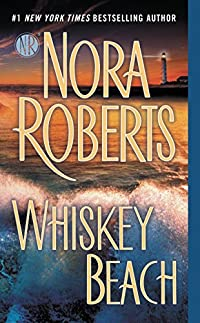 Whiskey Beach by Nora Roberts ebook deal