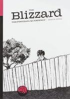 The Blizzard Football Quartely Issue Nine: 9: The Football Quarterly