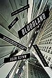 Bloodland: A Novel
