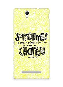 AMEZ painful situation change us Back Cover For Sony Xperia C3 D2502