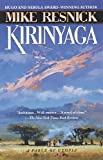 Kirinyaga (034541702X) by Resnick, Mike