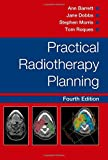 Practical Radiotherapy Planning Fourth Edition