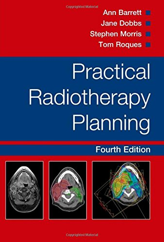 Practical Radiotherapy Planning, Fourth Edition