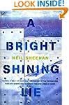 A Bright Shining Lie: John Paul Vann...