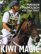 Kiwi Magic: Andrew Nicholson Rides…