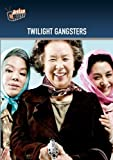 Twilight Gangsters