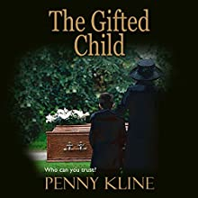 The Gifted Child Audiobook by Penny Kline Narrated by Annie Aldington
