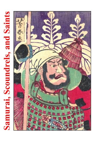 Samurai, Scoundrels, and Saints: Stories From the Martial Arts