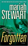 Forgotten: A Horror Mystery (0345506111) by Mariah Stewart