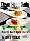 Clean Food Daily: Melt in Your Mouth Gluten Free Appetizers